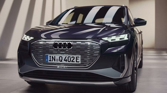 Video: Introducing the New Audi Q4 e-tron