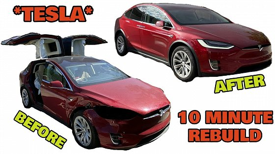 Video: Rebuilding a WRECKED 2017 Tesla Model X 90D in 10 Minutes