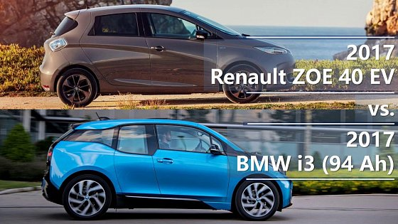 Video: 2017 Renault ZOE 40 EV vs. 2017 BMW i3 (94 Ah) comparison