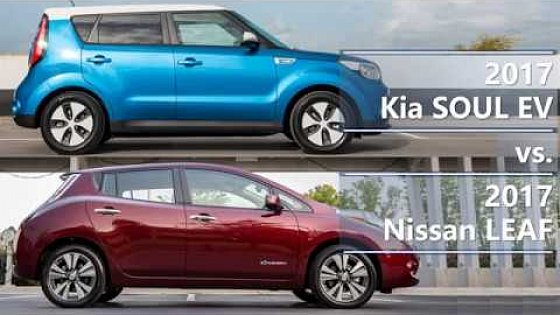 Video: 2017 Kia SOUL EV vs. 2017 Nissan LEAF (technical comparison)