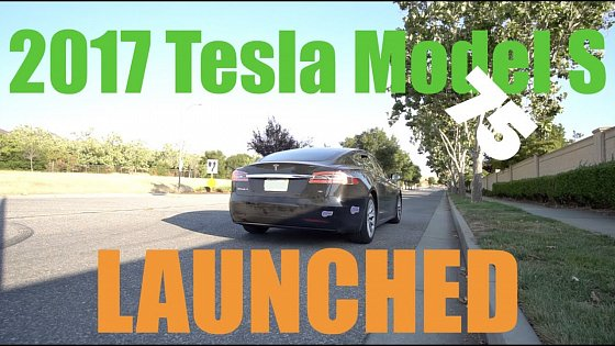 Video: LAUNCH SERIES: 0-60 2017 Tesla Model S 75