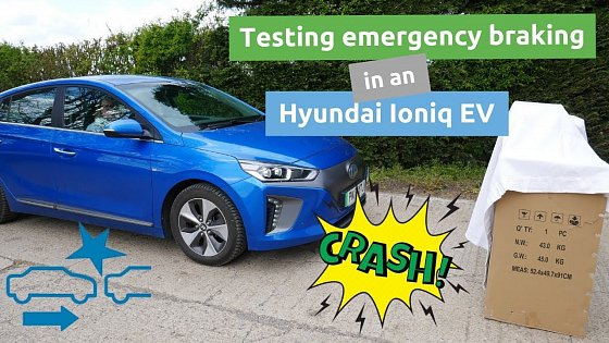 Video: Testing the emergency braking system on the Hyundai Ioniq Electric 28kWh (& the MG ZS EV)