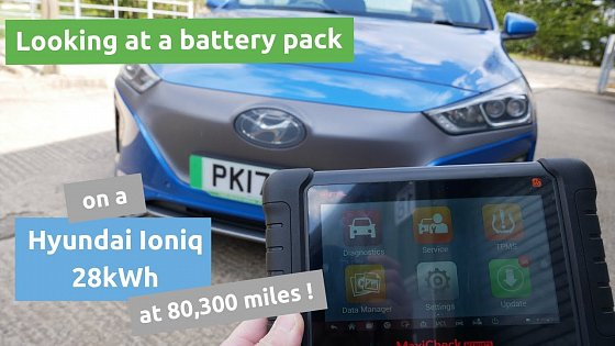 Video: Looking at the battery pack in a 2017 Hyundai Ioniq Electric 28kWh that's done 80,300 miles